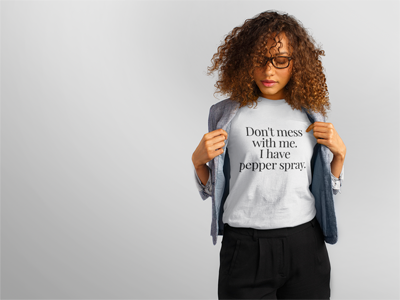 dont mess with me tshirt